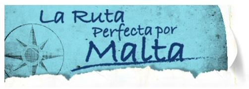 Concurso La Ruta Perfecta por Malta