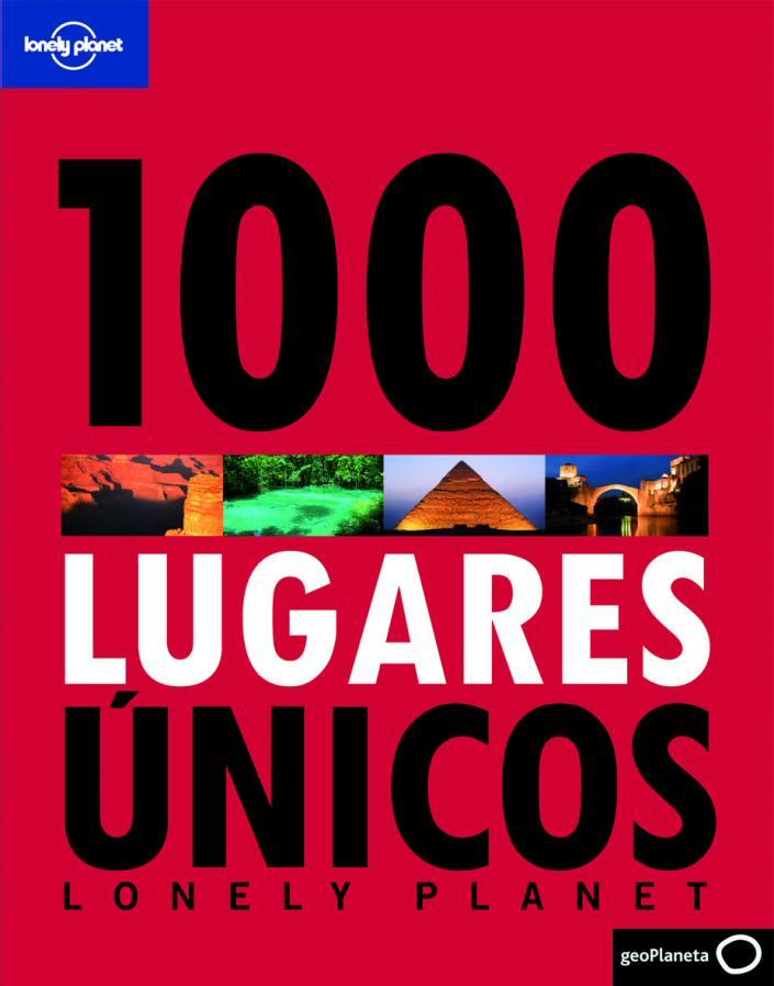 Libro 1000 Lugares Únicos de Lonely Planet