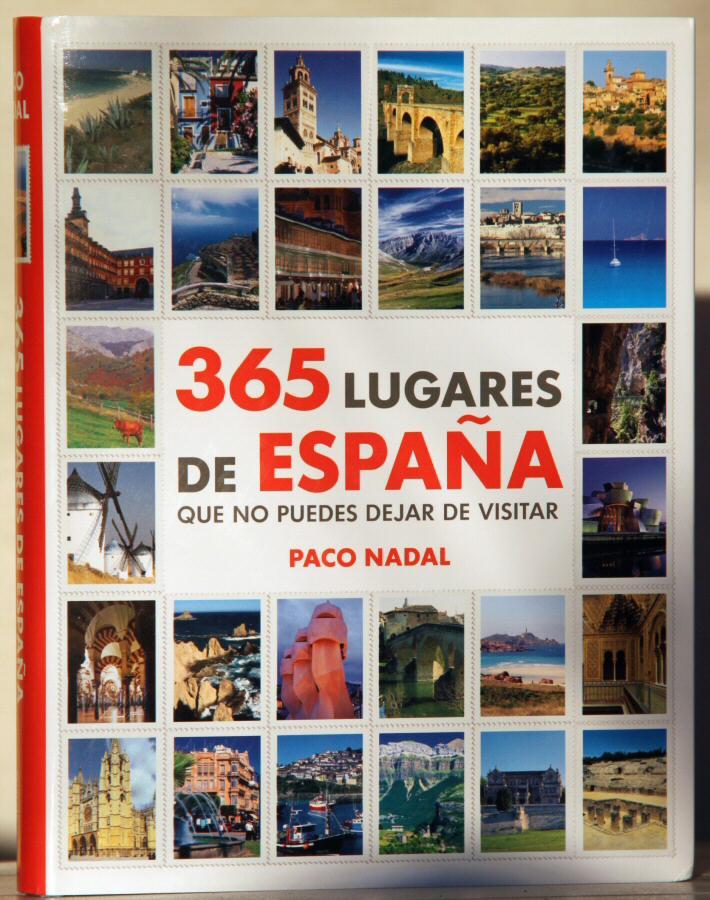 Libro de viajes 365 Lugares de España de Paco Nadal